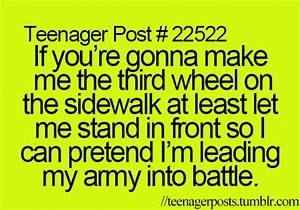 Teenager Posts;... Funny 3rd Wheel Quotes