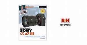 David D  Busch Sony Alpha A7 Iii Guide To Digital