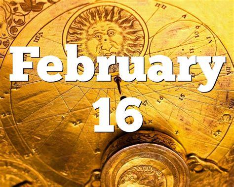 February 16 Birthday horoscope - zodiac sign for February 16th