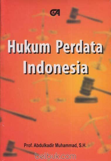 Buku Ajar Hukum Perdata hukum perdata indonesia abdulkadir muhammad belbuk