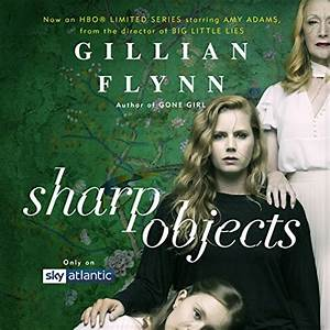 Sharp Objects A... Sharp Objects