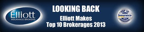 top 10 brokers looking back on our achievements elliott insurance makes