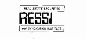 REAL ESTATE SECURITIES AND SYNDICATION INSTITUTE RESSI ...