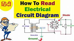How To Read Electrical Circuit Diagram In Hindi    Urdu
