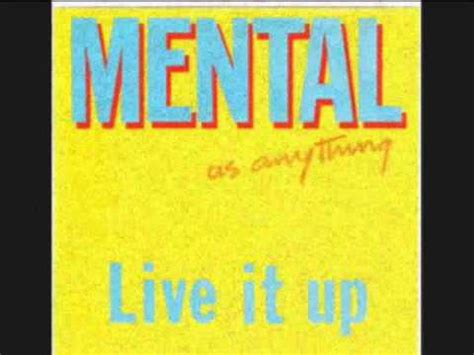 Mental As Anything - Live It Up (Ext. Vers.) - YouTube