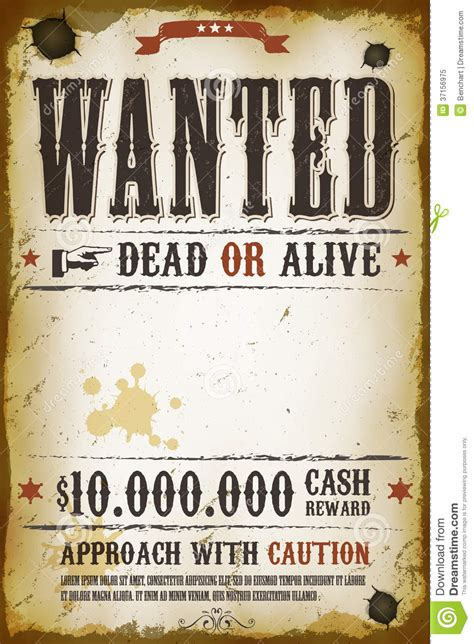 wanted dead or alive poster template free wanted vintage western poster stock vector illustration of brown 37156975