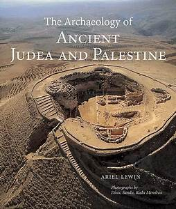 The Archaeology Of Ancient Judea And Palestine  U2013 The Getty