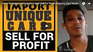 Easy Import Auto : how to import unique cars and sell for profit flipping cars made easy ~ New.letsfixerimages.club Revue des Voitures