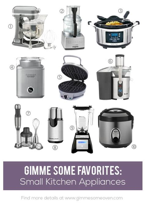 Favorite Small Kitchen Appliances  Gimme Some Oven