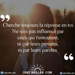 Sur Les Chemins De La Vie Sois Ma Lumière Seigneur by Cherche Toujours La R 233 Ponse En Toi Ne Sois Pas Influenc 233