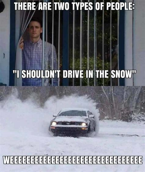 Snow Memes 30 Hilariously Accurate Memes About Alaska