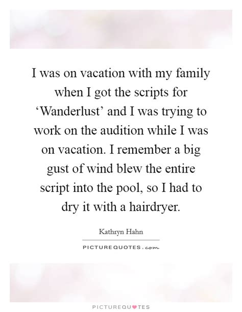 I Was On Vacation With My Family When I Got The Scripts. Encouragement Quotes For Managers. Harry Potter Quotes Wallpaper. Faith Is Key Quotes. Fashion Quotes Sunglasses. Girl Quotes Love Life. Bible Quotes Best Friends. Quotes About Truths That Hurt. Life Quotes Latin