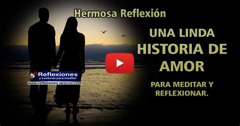 historia de para meditar y reflexionar reflexiones reflexiones y lecturas para