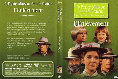 jaquette dvd de la maison dans la prairie l enl 232 vement cin 233 ma