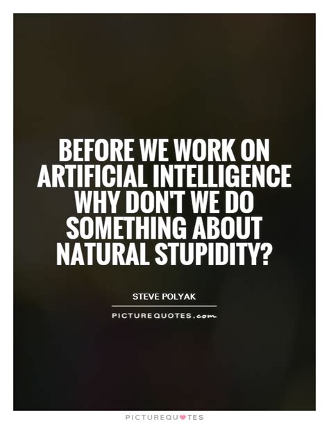 stupidity quotes stupidity sayings stupidity picture