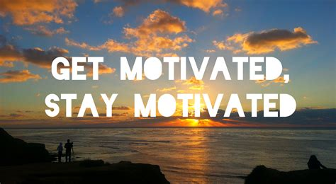 Motivational Images How To Stay Motivated After The Holidays The 1