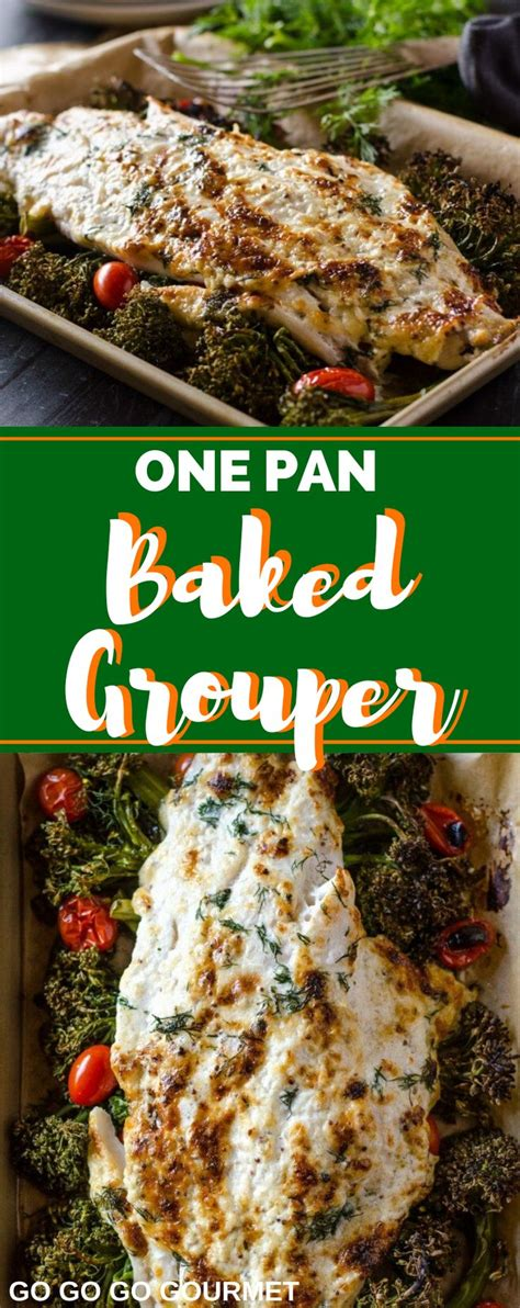 grouper baked recipe pan oven fish being recipes delicious broccolini tomatoes seconds gogogogourmet