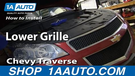 how to fix cars 2012 chevrolet traverse head up display how to install replace lower grille 2009 2012 chevy traverse youtube