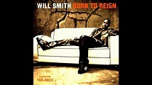 Will Smith - BORN TO REIGN - YouTube