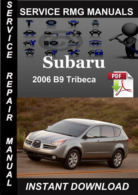 car repair manual download 2006 subaru b9 tribeca navigation system 2006 subaru b9 tribeca service repair manual download download ma