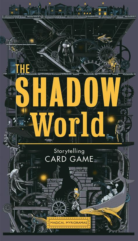 THE SHADOW WORLD: A SCI-FI STORYTELLING CARD GAME ...