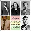 6 African-American Inventors for Kids: How Black Inventors ...