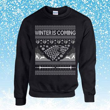 winter is coming sweater best winter is coming sweatshirt etsy products on wanelo