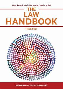The Law Handbook  Your Practical Guide To The Law In Nsw