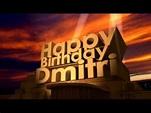 Happy Birthday Dmitri - YouTube