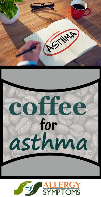 Reactions of the respiratory system: Benefits of Coffee for Asthma - Allergy Symptoms
