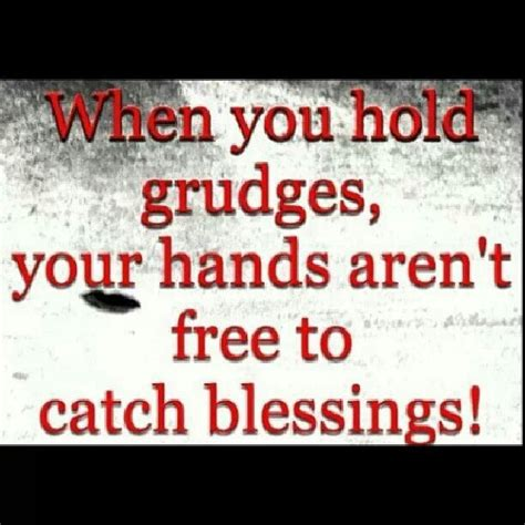 Quotes About Letting Go Of Grudges