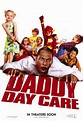 Daddy Day Care Movie Posters From Movie Poster Shop