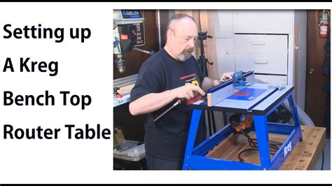 kreg bench top router table assembly woodworkweb youtube