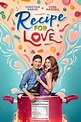 Recipe For Love (2018) directed by Jose Javier Reyes ...