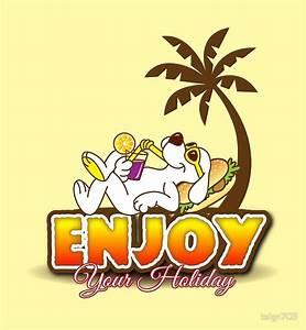 """""""Enjoy your holiday"""" by tsign703 Redbubble"""