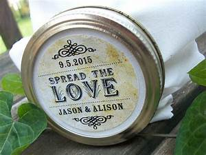 vintage wedding spread the love custom canning jar labels With custom jam jar labels