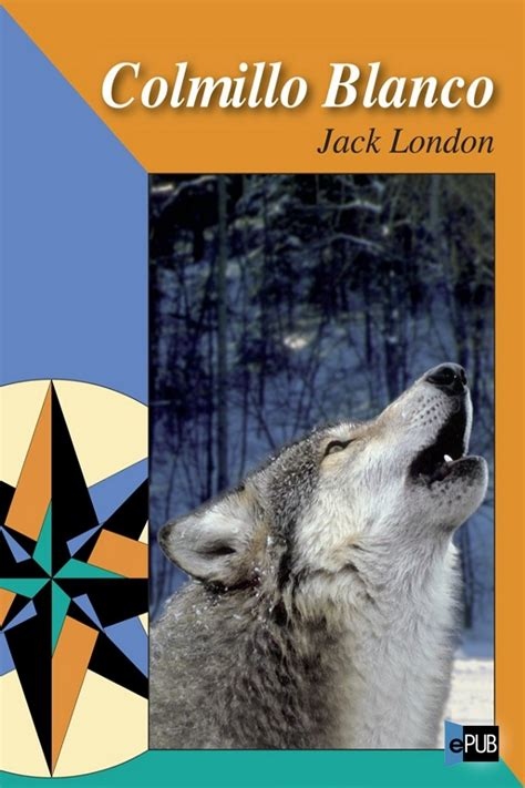 Tigre blanco, de aravind adiga. Leer Colmillo Blanco de Jack London libro completo online ...
