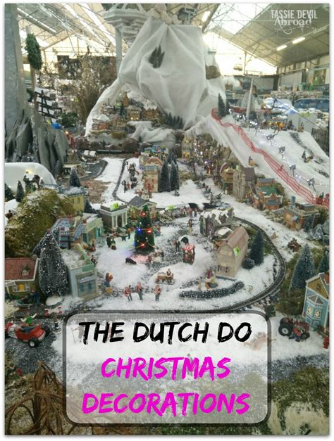 the dutch do christmas decorations tassie devil abroad