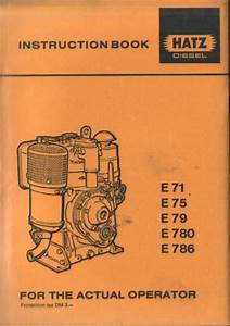 Hatz Engine E71 E75 E79 E780 E786 Operators Manual