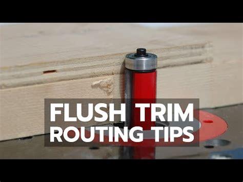flush trim routing youtube