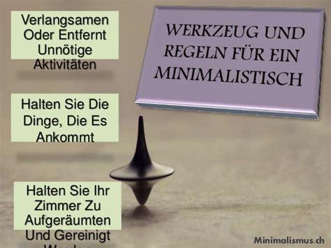 Minimalismus Leben by Minimalistisch Leben Mit Weniger Angelegenheit