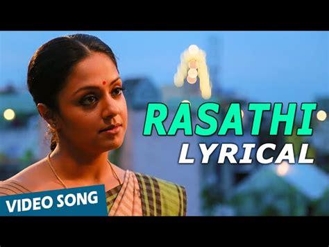 Rasathi Song With Lyrics 36 Vayadhinile Jyotika Rosshan