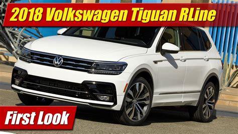 First Look 2018 Volkswagen Tiguan Rline Testdriventv