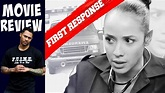 """My """"First Response"""" Movie Review! Watch Or Not??... - YouTube"""