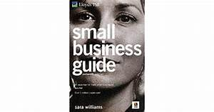 Lloyds Tsb Small Business Guide By Sara Williams