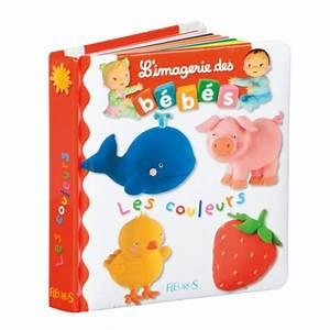 Livre éveil Bébé : livre les couleurs l 39 imagerie des b b s pour enfant de 1 an 3 ans oxybul veil et jeux ~ Teatrodelosmanantiales.com Idées de Décoration
