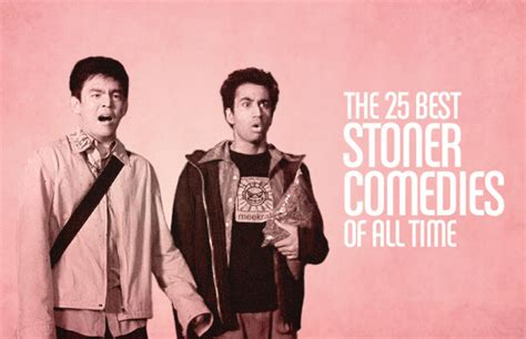 The 25 Best Stoner Comedies Of All Time  Complex