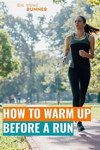 How To Warm Up Before A Run In 2020