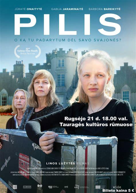 Filmas PILIS - Tauragės rajono savivaldybė