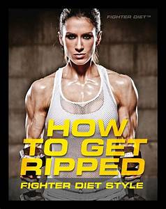 Getting Ripped Diets How To Get Ripped Abs  For Men And Women